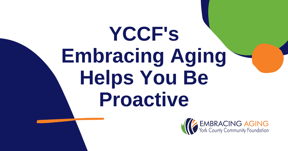 YCCF's Embracing Aging Helps You Be Proactive